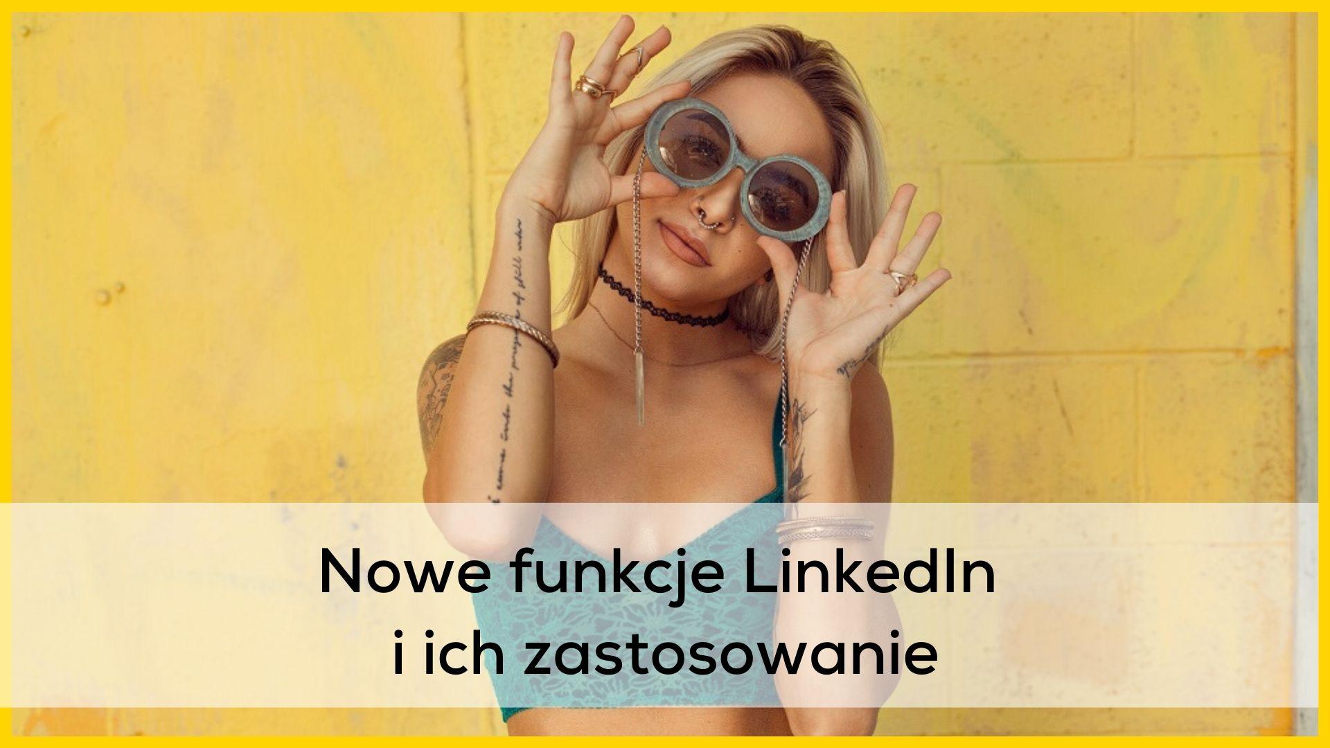 nowe funkcje Linkedin / wyszukiwanie na LinkedIn / sourcing na LinkedIn / Linkedin events